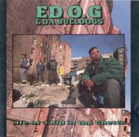 Ed O.G & Da Bulldogs - 1991 - Life Of A Kid In The Ghetto