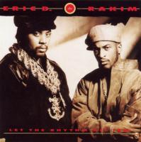 Eric B. & Rakim - 1990 - Let The Rhythm Hit 'Em