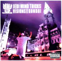 Jedi Mind Tricks - 2003 - Visions Of Gandhi