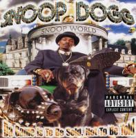 Snoop Dogg - 1998 - Da Game Is To Be Sold, Not To Be Told
