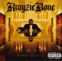 Krayzie Bone - 2005 - Gemini: Good Vs. Evil