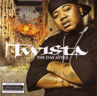 Twista - 2005 - The Day After