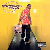 Large Professor - 2002 - 1st Class