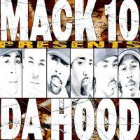 Mack 10 - 2002 - Presents Da Hood