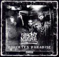 Naughty By Nature - 1995 - Poverty's Paradise