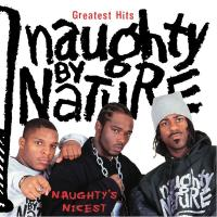 Naughty By Nature - 2003 - Greatest Hits: Naughty's Nicest