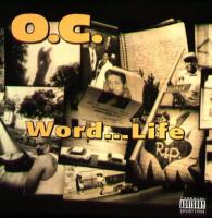 O.C. - 1994 - Word... Life (Front Cover)