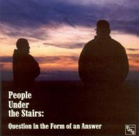 People Under The Stairs - 2000 - Question In The Form Of An Answer