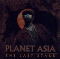 Planet Asia -  - The Last Stand