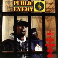 Public Enemy - 1988 - It Takes A Nation Of Millions To Hold Us Back
