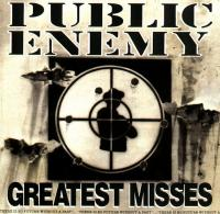 Public Enemy - 1992 - Greatest Misses