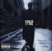 Coolio - 1996 - My Soul