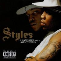 Styles P - 2002 - A Gangster And A Gentleman