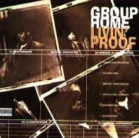 Group Home - 1995 - Livin' Proof