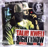 Talib Kweli - 2005 - Right About Now