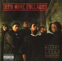 Tech N9ne - 2007 - Misery Loves Kompany