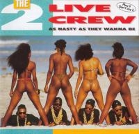 2 Live Crew - 1989 - As Nasty As They Wanna Be