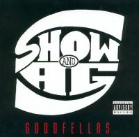 Show & A.G. - 1995 - Goodfellas