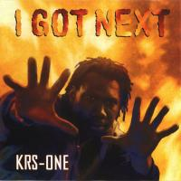 KRS-One - 1997 - I Got Next