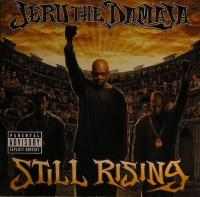Jeru The Damaja - Still Rising