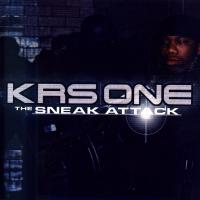 KRS-One - 2001 - The Sneak Attack