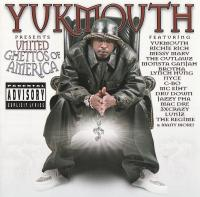 Yukmouth - 2002 - Presents United Ghettos Of America