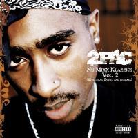 2Pac - 2007 - Nu-Mixx Klazzics Vol. 2