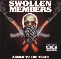 Swollen Members - 2009 - Armed To The Teeth