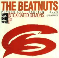 The Beatnuts - 1993 - Intoxicated Demons The EP