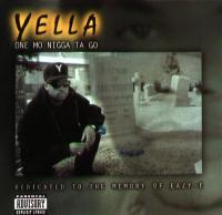 Yella - 1996 - One Mo Nigga Ta Go
