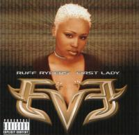 Eve - 1999 - Ruff Ryder's First Lady