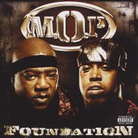 M.O.P. - 2009 - Foundation