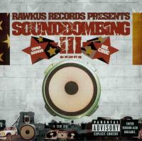 A.G. - Rawkus Records Presents Soundbombing III
