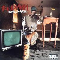 Redman - 1996 - Muddy Waters