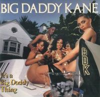 Big Daddy Kane - 1989 - It's A Big Daddy Thing