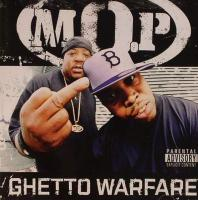 M.O.P. - 2006 - Ghetto Warfare