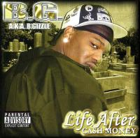 3X Krazy - Life After Cash Money