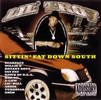 Lil' Troy - 1999 - Sittin' Fat Down South