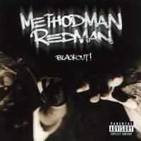 Method Man & Redman - 1999 - Blackout!