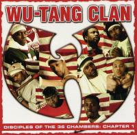 Wu-Tang Clan - 2004 - Disciples Of The 36 Chambers: Chapter 1