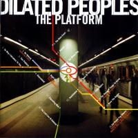 Dilated Peoples - 2000 - The Platform