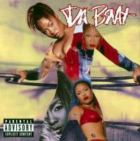 Da Brat -  - Unrestricted