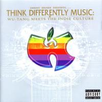 - Think Differently Music: Wu-Tang Meets The Indie Culture