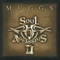Muggs Presents The Soul Assassins II