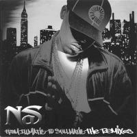 Nas - 2002 - From Illmatic To Stillmatic The Remixes