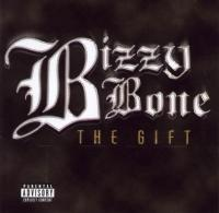 Bizzy Bone - 2001 - The Gift