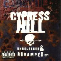 Cypress Hill - 1996 - Unreleased & Revamped (EP)