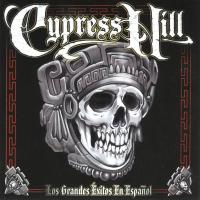 Cypress Hill - 1999 - Los Grandes Exitos En Espanol