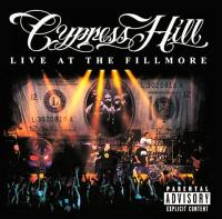 Cypress Hill -  - Live At The Fillmore
