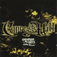 Cypress Hill - 2005 - Greatest Hits From The Bong
